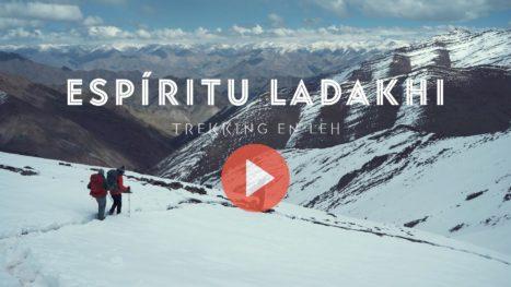 ESPÍRITU LADAKHI - Vídeo Trekking en Leh