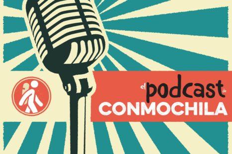 El podcast de conmochila